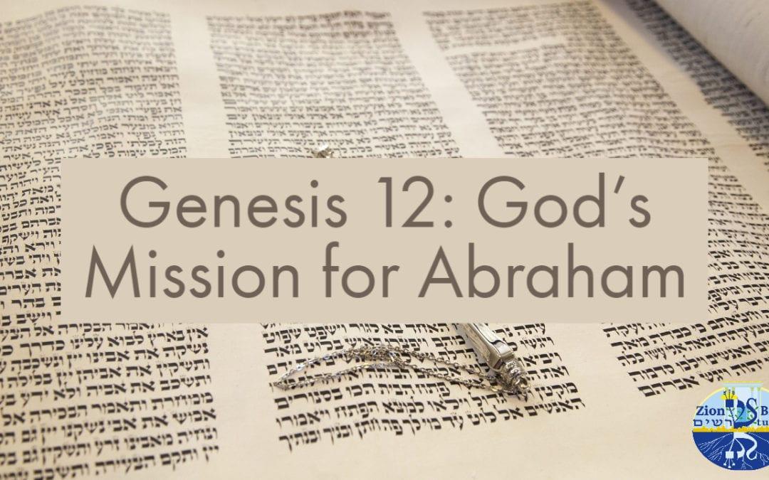 Genesis 12: God's Mission for Abraham